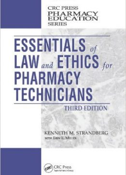 Download ebook Essentials of Law & Ethics for Pharmacy Technicians, Third Edition