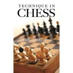Technique in Chess (Dover Chess)