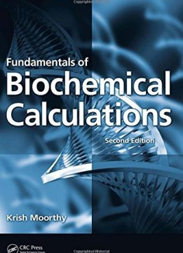 Download ebook Fundamentals of Biochemical Calculations, Second Edition