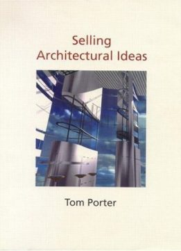 Download ebook Selling Architectural Ideas