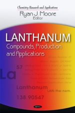 Lanthanum: Compounds, Production and Applications
