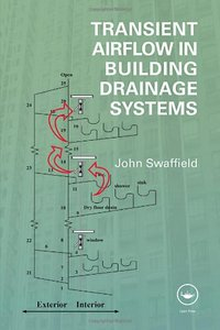 Download ebook Transient Airflow in Building Drainage Systems