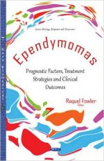 Ependymomas: Prognostic Factors, Treatment Strategies and Clinical Outcomes