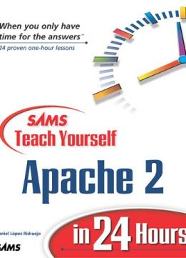 Download ebook Sams Teach Yourself Apache 2 in 24 Hours