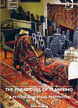 Download ebook The Paradoxes of Planning: A Psycho-Analytical Perspective