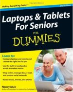 Laptops and Tablets For Seniors For Dummies (2nd edition)