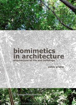 Download ebook Biomimetics in Architecture: Architecture of Life & Buildings
