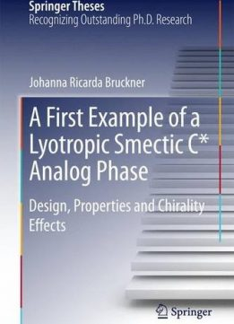 Download ebook A First Example of a Lyotropic Smectic C* Analog Phase