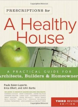 Download ebook Prescriptions for a Healthy House, 3rd Edition