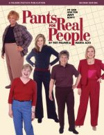 Pants for Real People: Fit and Sew for Any Body, 2nd Edition