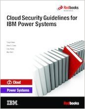 Download Cloud Security Guidelines for IBM Power Systems