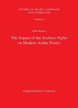 Download ebook The Impact of the Arabian Nights on Modern Arabic Poetry