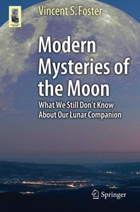 Download Modern Mysteries of the Moon