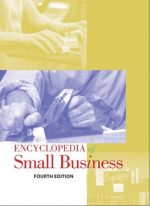Encyclopedia of Small Business, 4 edition