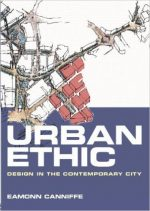 Urban Ethic: Design in the Contemporary City