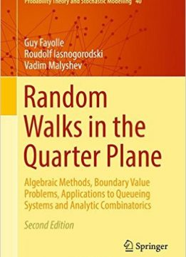 Download ebook Random Walks in the Quarter Plane, 2nd edition