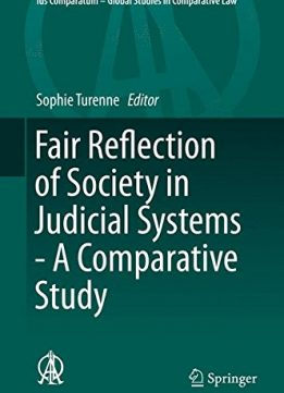 Download ebook Fair Reflection of Society in Judicial Systems - A Comparative Study