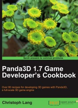 Download ebook Panda3D 1.7 Game Developer's Cookbook