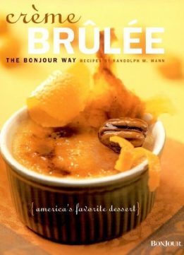 Download ebook Creme Brulee: The Bonjour Way
