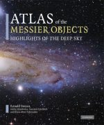 Atlas of the Messier Objects: Highlights of the Deep Sky