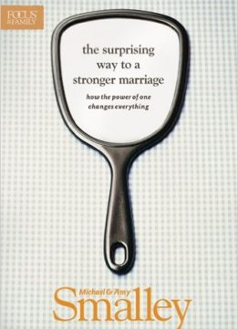 Download ebook The Surprising Way to a Stronger Marriage