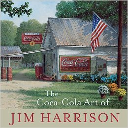 Download ebook The Coca-Cola Art of Jim Harrison