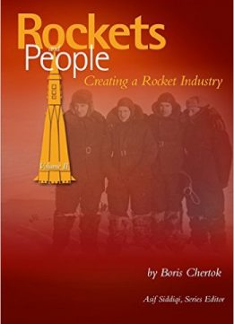 Download Rockets & People Volume II : Creating a Rocket Industry