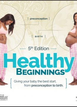 Download ebook Healthy Beginnings: Giving Your Baby the Best Start, from Preconception to Birth, 5th Edition