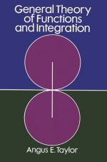 General Theory of Functions and Integration