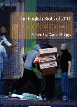 Download ebook The English Riots of 2011: A Summer of Discontent