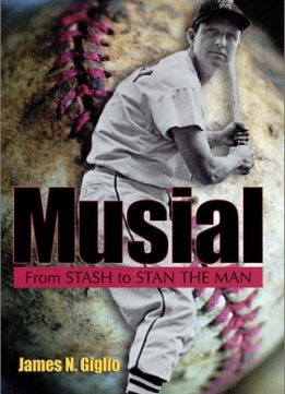 Download ebook Musial: From Stash to Stan the Man