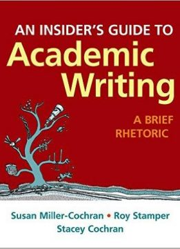 Download ebook An Insider's Guide to Academic Writing