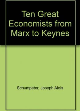 Download ebook Ten Great Economists from Marx to Keynes