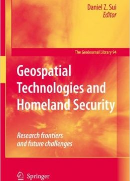 Download ebook Geospatial Technologies & Homeland Security