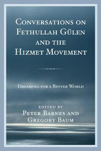 Download ebook Conversations on Fethullah Gulen & the Hizmet Movement : Dreaming for a Better World