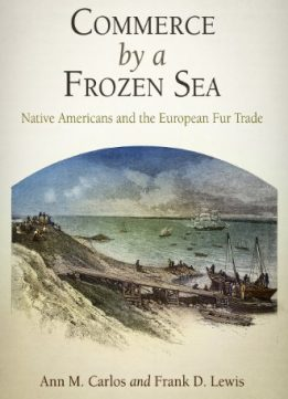 Download Commerce by a Frozen Sea