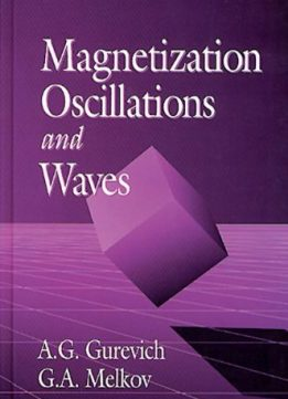 Download ebook Magnetization Oscillations & Waves