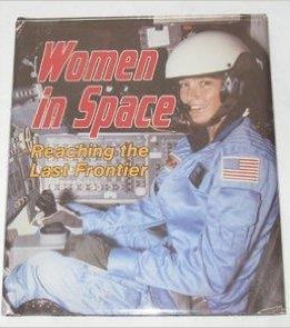 Download Women in Space: Reaching the Last Frontier