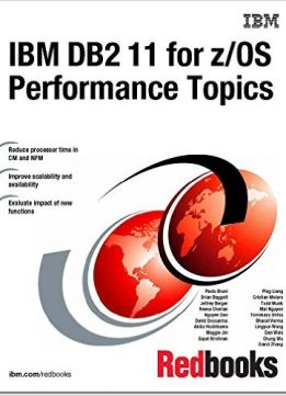 Download IBM DB2 11 for Z/Os Performance Topics