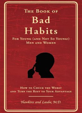Download ebook The Book of Bad Habits for Young (and Not So Young!) Men & Women