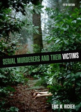 Download Serial Murderers & Their Victims
