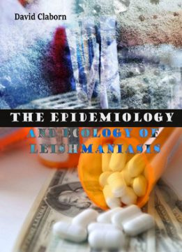 Download ebook The Epidemiology & Ecology of Leishmaniasis