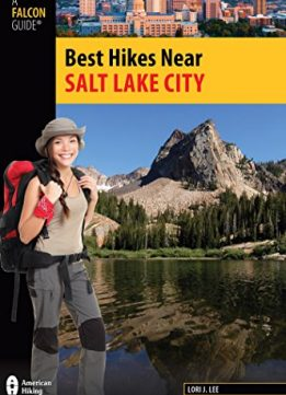 Download ebook Best Hikes Near Salt Lake City