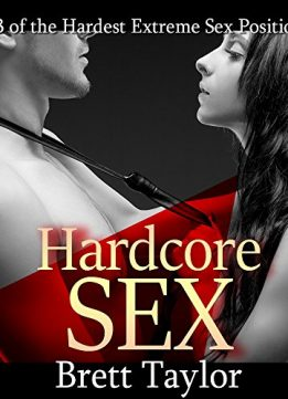 Download ebook HardcoreSex: 13 of the Hardest Extreme Sex Positions