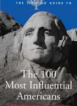 Download The Britannica Guide to the 100 Most Influential Americans