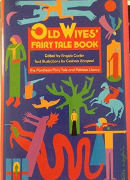 Download Old Wives Fairy Tale Book (Pantheon Fairy Tale & Folklore Library)
