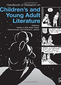 Download Handbook of Research on Children's & Young Adult Literature
