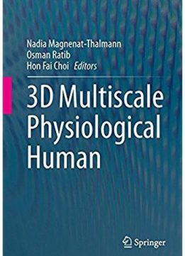 Download ebook 3D Multiscale Physiological Human