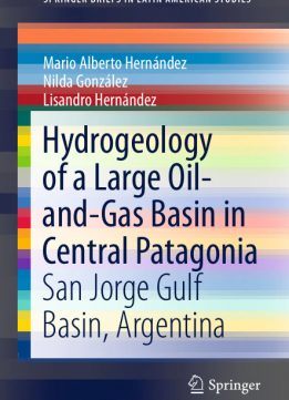 Download ebook Hydrogeology of a Large Oil-and-Gas Basin in Central Patagonia