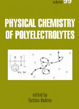 Download ebook Physical Chemistry of Polyelectrolytes